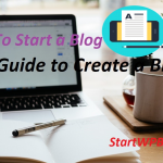 How To Start A Blog in 2020: Free Guide to Create a Blog